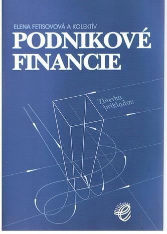 Podnikové financie – zbierka príkladov