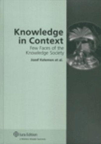 Knowledge in Context. Few Faces of the Knowledge Society