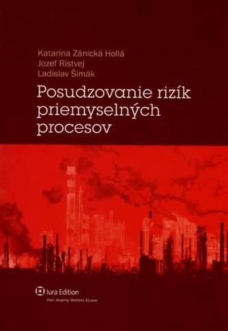 Posudzovanie rizík priemyselných procesov