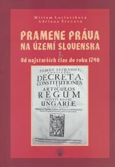 Pramene práva na území Slovenska I.