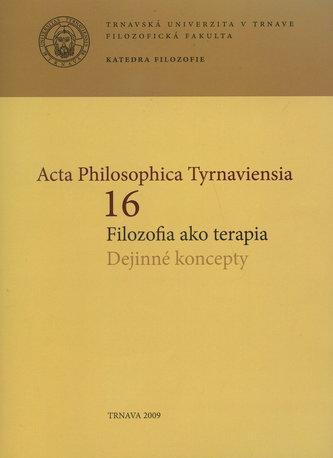 Acta Philosophica Tyrnaviensia 16