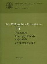 Acta Philosophica Tyrnaviensia 15