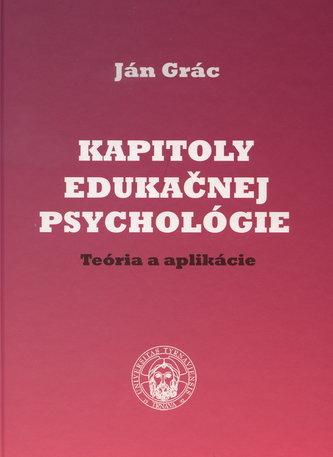 Kapitoly edukačnej psychológie. Teória a aplikácie