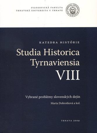 Studia historica Tyrnaviensia VIII