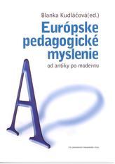 Európske pedagogické myslenie od antiky po modernu
