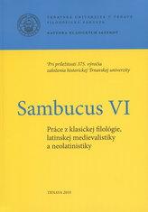Sambucus VI. Práce z klasickej filológie, latinskej medievalistiky a neolatinistiky