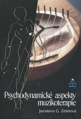 Psychodynamické aspekty muzikoterapie