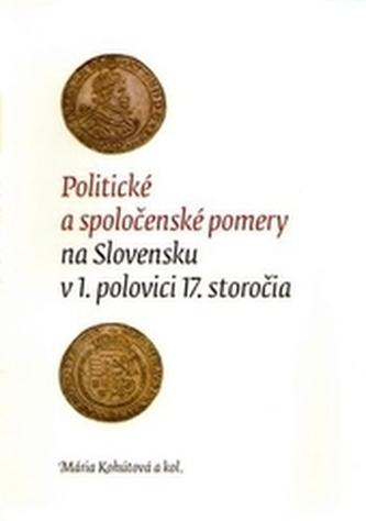 Politické a spoločenské pomery na Slovensku v 1. polovici 17. storočia