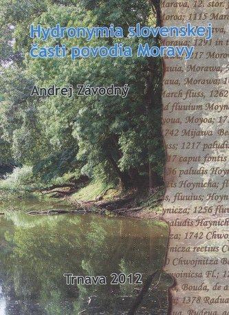Hydronymia slovenskej časti povodia Moravy