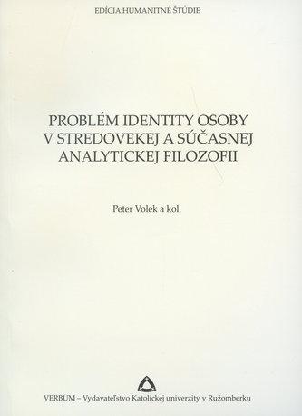 Problém identity osoby v stredovekej a súčasnej analytickej filozofii