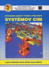 Integračné aspekty tvorby a prevádzky systémov CIM