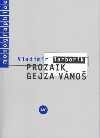 Prozaik Gejza Vámoš