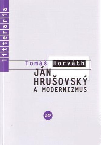 Ján Hrušovský a modernizmus