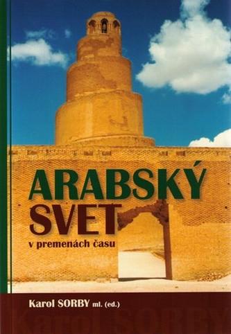 Arabský svet v premenách času