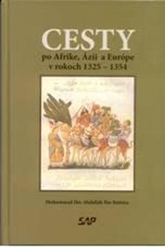 Cesty po Afrike, Ázií a Európe v rokoch 1325 - 1354