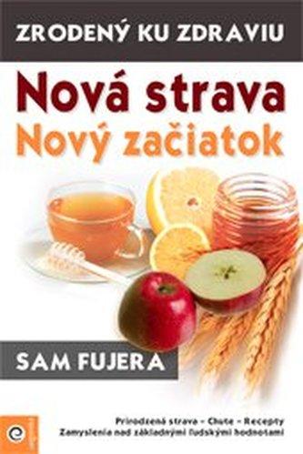 Nová strava - Nový začiatok