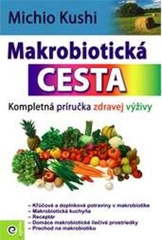 Makrobiotická cesta