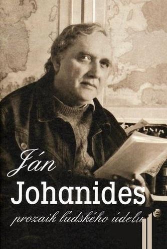 Ján Johanides - prozaik ľudského údelu