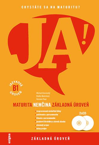 JA! Nemčina - maturita - základná úroveň (B1) + 2 CD - Anna Schneiderová