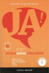 JA! Nemčina - maturita - vyššia úroveň B2 (+CD)