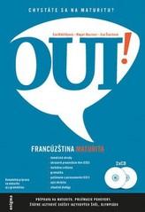 Oui! Francúzština - maturita (+ 2 CD)