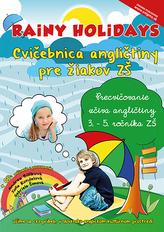 Rainy Holidays - cvičebnica angličtiny pre žiakov ZŠ + CD
