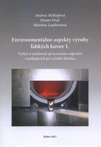 Environmentálne aspekty výroby ľahkých kovov I.
