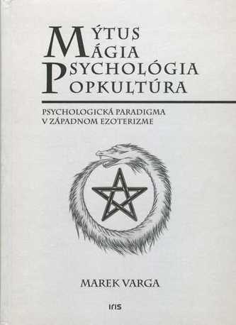 Mýtus mágia, psychológia popkultúra