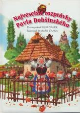 Najveselšie rozprávky Pavla Dobšinského