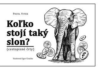 Koľko stojí taký slon?