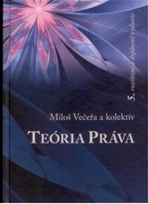 Teória práva, 5. rozšírené vydanie