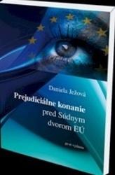 Prejudiciálne konanie pred súdnym dvorom EÚ