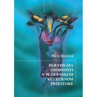 Paradigma osobnosti v slovenskom kultúrnom priestore