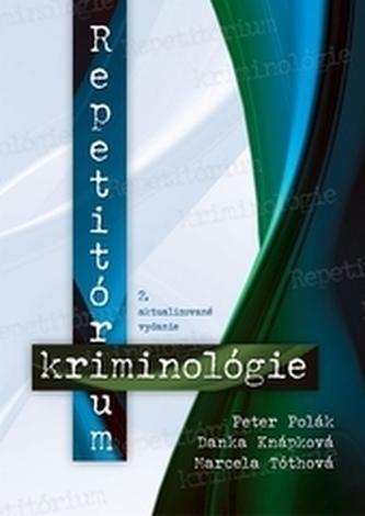 Repetitórium kriminológie, 2. aktualizované vydanie
