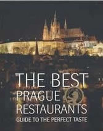 The Best Prague Restaurants - Guide to the perfect taste