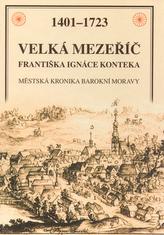 Velká Mezeříč Františka Ignáce Konteka