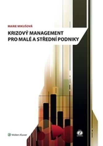 Krizový management pro malé a střední podniky