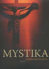 Mystika raného kresťanstva
