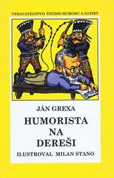 Humorista na dereši - pevná