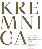 Kremnica - Mesto Klenotov