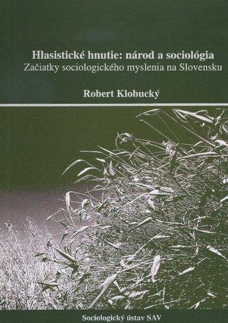 Hlasistické hnutie: národ a sociológia