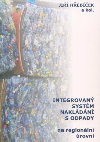 Integrovaný systém nakládání s odpady na regionální úrovni