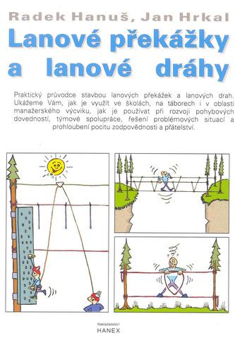 Lanové překážky a lanové dráhy