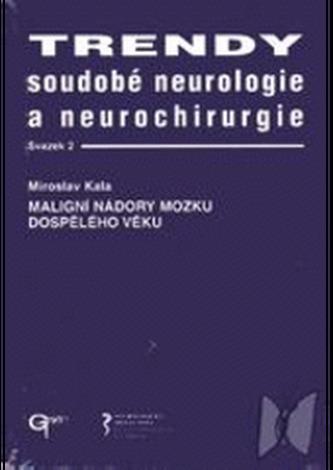 Trendy soudobé neurologie a neurochirurgie. Svazek 2