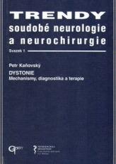 Trendy soudobé neurologie a neurochirurgie. Svazek 1
