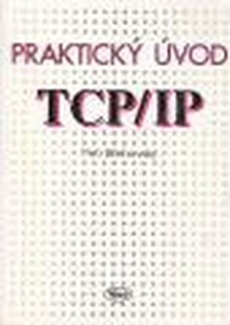 Praktický úvod do TCP/IP