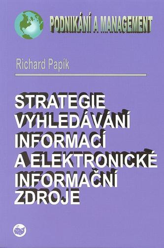 Strategie vyhledávání informací a elektronické informační zdroje