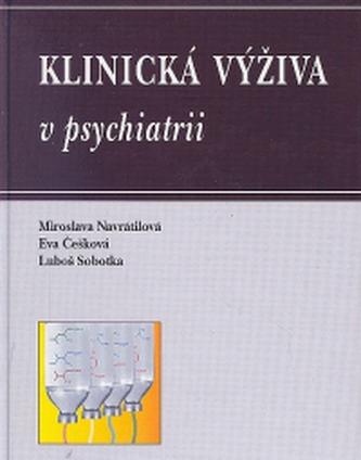Klinická výživa v psychiatrii