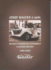 Josef Walter a spol.