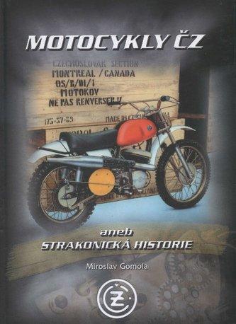 Motocykly ČZ aneb strakonická historie